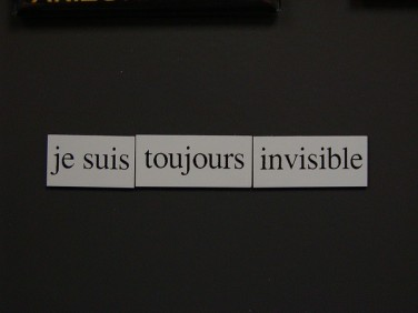 Je suis toujours invisible